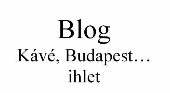 Kávé, Budapest… ihlet